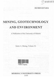 Publications of the Technical University for Heavy Indusity 53. kötet Ser. A Mining