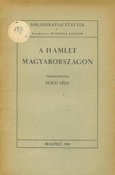 Staud Géza  A Hamlet Magyarországon