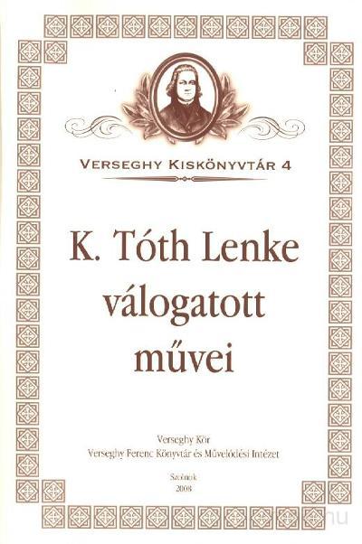 K. Tóth Lenke válogatott művei címlapja
