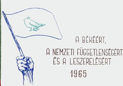 A békéért, a nemzeti függetlenségért és a leszerelésért