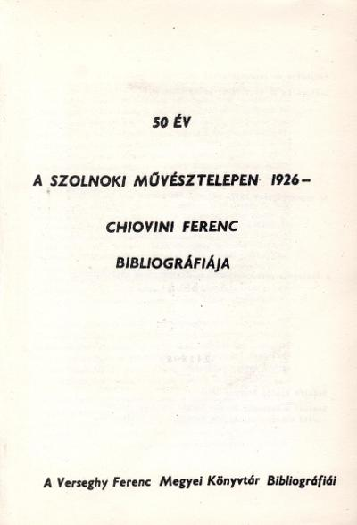 Chiovini Ferenc biblioráfiája