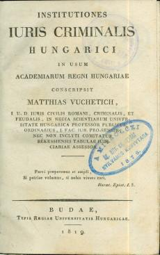 Institutiones iuris criminalis Hungarici…