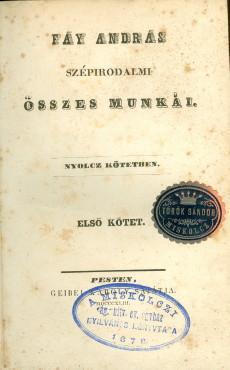 Fáy András szépirodalmi összes munkái I. kötet