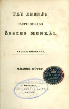 Fáy András szépirodalmi összes munkái II. kötet