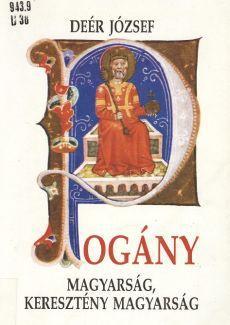 Pogány magyarság, keresztény magyarság