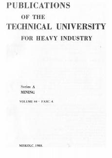 Publications of the Technical University for Heavy Industry 44k Ser.A.  Mining