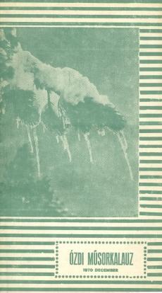 Ózdi Műsor Kalauz 1970 December