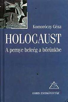 Holocaust: A pernye beleég a bőrünkbe
