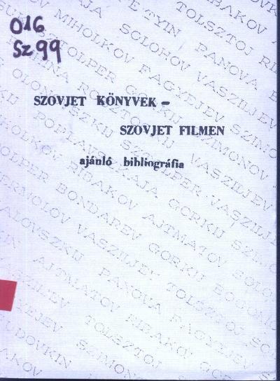 Szovjet könyvek-szovjet filmen : ajánló bibliográfia