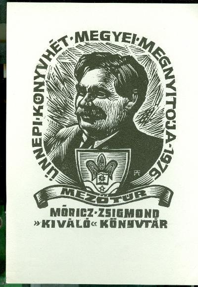 Ünnepi Könyvhét Megyei Megnyitója 1976. Mezőtúr, Móricz Zsigmond Kiváló Könyvtár Fery Antal szignált (FA)