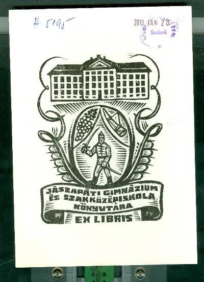 Jászapáti Gimnázium és Szakközépiskola könyvtára 1979 Fery Antal szignált (FA)