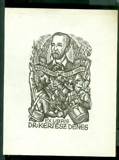 Dr. Kertész Dénes Madách Imre 1823-1864 szignált (fi 526)