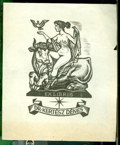 Dr. Kertész Dénes szignált (fi 525) Europé, galamb, bika