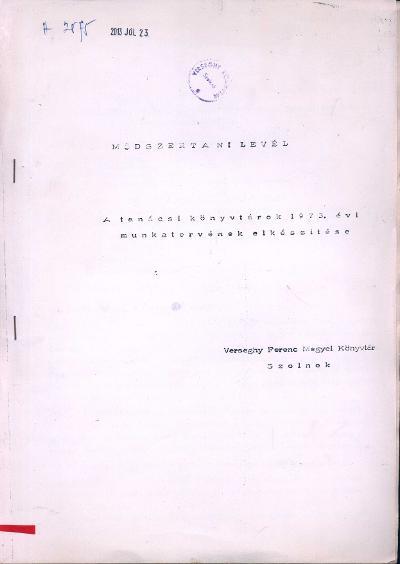 A tanácsi könyvtárok 1973. évi munkatervének elkészítése
