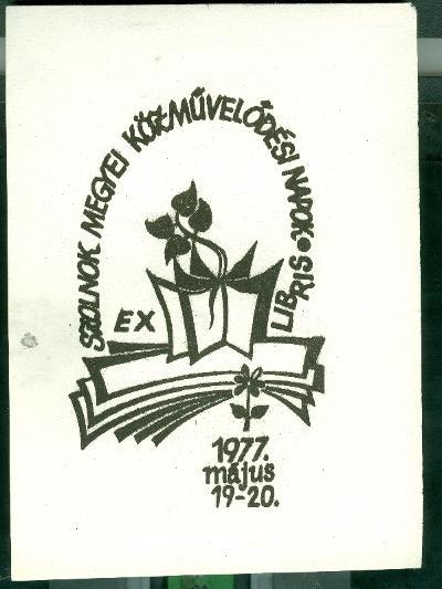 Szolnok Megyei Közművelődési Napok 1977. május 19-20. könyv és virág