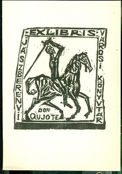Jászberény Városi és Járási Könyvtár Don Quijote (kisebb mappában van, amiben 10 db eredeti dúcról nyomtatott metszet van. Ez az 2.)