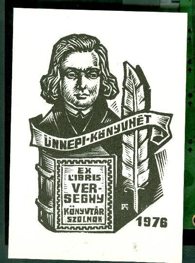 Ünnepi-Könyvhét 1976. Ex libris Verseghy Könyvtár Szolnok Fery Antal - szignált (FA)