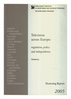 Television across Europe: regulation, policy and independence