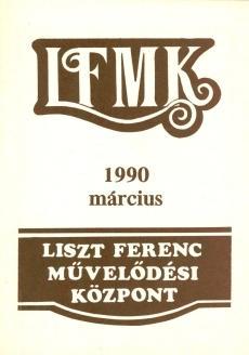 1990 március Liszt Ferenc Művelődési Központ