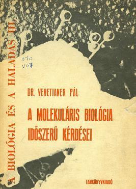 A molekuláris biológia