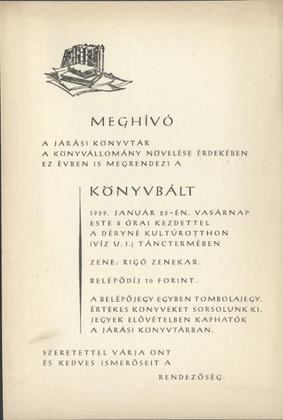 """A jászberényi Járási Könyvtár """"Könyvbált"""" rendez 1959. január 25-én a Déryné Kultúrotthon Tánctermében"""