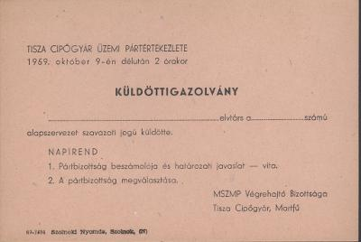 Küldött Igazolvány a Tisza Cipőgyár Üzemi Pártértekezletére