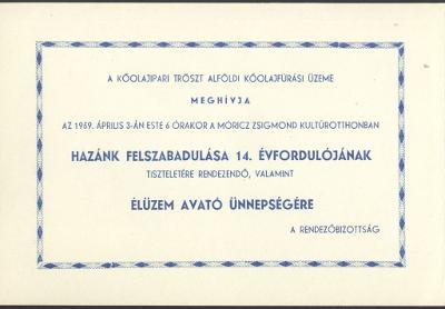 Meghívó hazánk felszabadulásának 14. évfordulójának tiszteletére rendezett élüzem avató ünnepségre