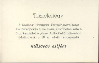 Tiszteletjegy a Szolnoki Háziipari Termelőszövetkezet műsoros estjére