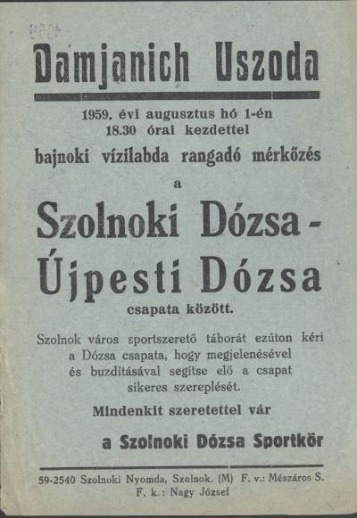Bajnoki vízilabda rangadó mérkőzés a Szolnoki Dózsa - Újpesti Dózsa csapatai között