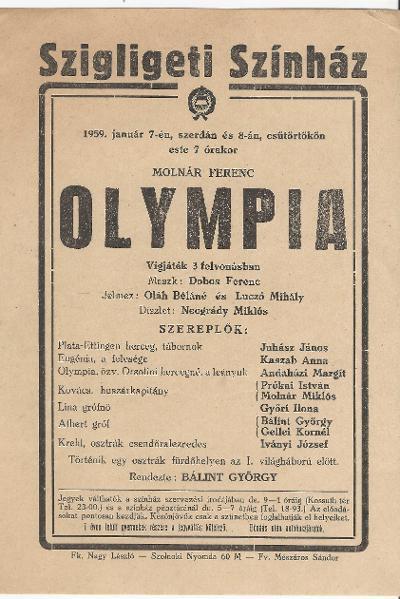 Molnár Ferenc: Olympia (vígjáték 3 felvonásban) a szolnoki Szigligeti Színházban 1959. január 7 és 8-án.