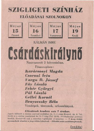 Kálmán Imre: Csárdáskirálynő nagyoperett a Szigligeti Színházban 1959. május 15-19. között