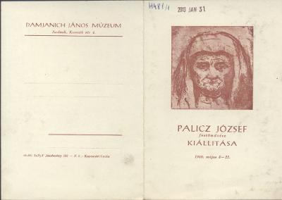 Palicz József festőművész kiállítása a szolnoki Damjanich János Múzeumban 1960. május 8-22. között