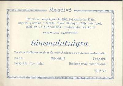 Meghívó a Tisza Cipőgyár KISZ szervezésében rendezendő vacsorával egybekötött táncmulatságra