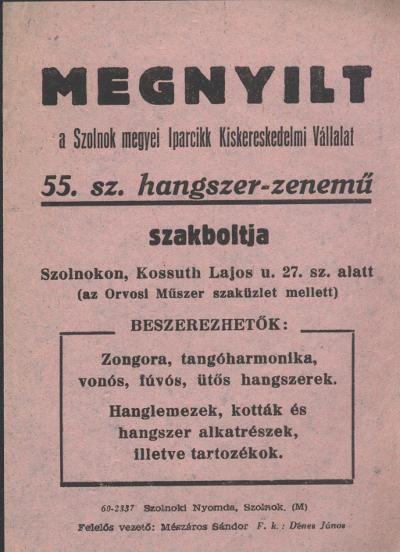 Szolnok megyei iparcikk Kiskereskedelmi Vállalat hirdetése, mely szerint megnyílt az 55. sz. Hangszer- és Zenemű szakbolt