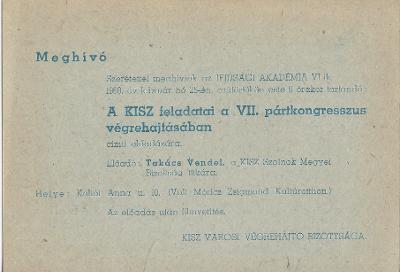"""Meghívó """"A KISZ feladatai a VII. pártkongresszus végrehajtásában"""" című előadásra"""