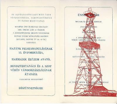 Az Alföldi Kőolajipari Tröszt meghívója Hazánk felszabadulásának 15. évfordulója; Harmadik élüzem avató; Minisztertanács és a SZOT Vörös Zászlójának átadása alakalmával rendezendő díszünnepségre