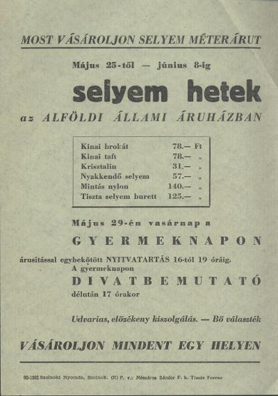 Selyem hetek az Alföldi Állami Áruházban 1960. május 25 és június 8 között