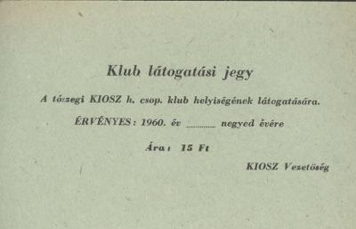 Tószegi KIOSZ Klub Látogatási jegye
