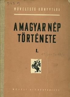 A magyar nép története I.