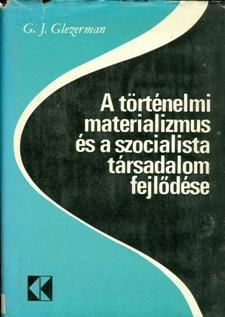 A történelmi materializmus és a szocialista