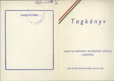 Hazafias Népfront Bátorszőlői Népköre, Cibakháza. Tagkönyv
