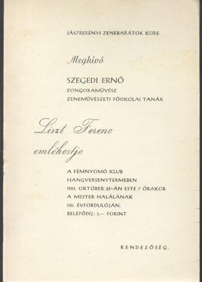 Meghívó Szegedi Ernő zongoraművész Liszt Ferenc emlékestjére