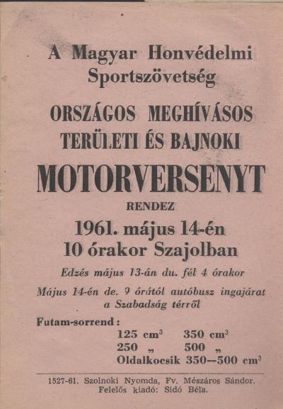 A Magyar Honvédelmi Sportszövetség Országos Meghívásos Területi és Bajnoki motorversenyt rendez