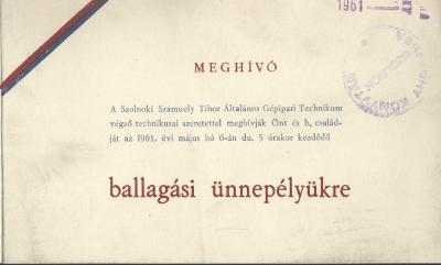 A szolnoki Szamuely Tibor Általános Gépipari Technikum ballagási meghívója
