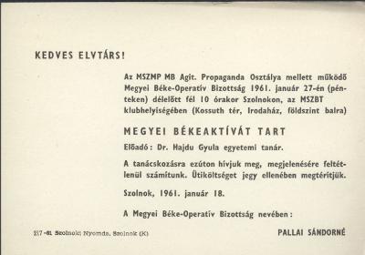 Az MSZMP MB Agit. Propaganda Osztálya mellett működő Megyei Béke-Operatív Bizottság megyei Békeaktívát tart