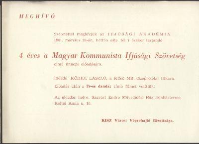 """Meghívó az Ifjúsági Akadémia """"4 éves Magyar Kommunista Ifjúsági Szövetség"""" című ünnepi előadására"""