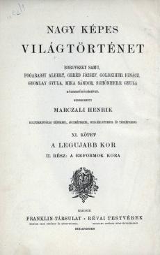 Nagy képes világtörténet 11. kötet (A legujabb kor; A reformok kora)