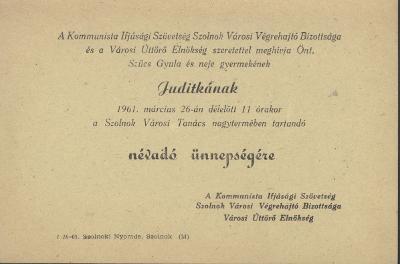 Meghívó Szűcs Gyula és neje gyermekének, Juditkának névadó ünnepségére