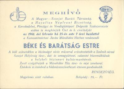 A Magyar-Szovjet Baráti Társaság, a Hazafias Népfront Bizottság, a Kereskedelmi, Pénzügyi és Vendéglátóipari Dolgozók Szakszervezete meghívója Béke és Barátság estre