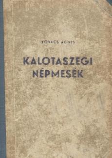 Kalotaszegi népmesék 1. kötet